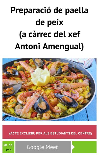 Preparació de paella de peix (a càrrec del xef Antoni Amengual)